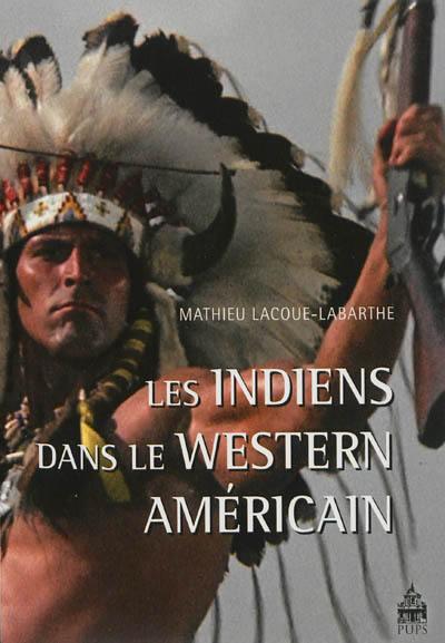 Les Indiens dans le western américain
