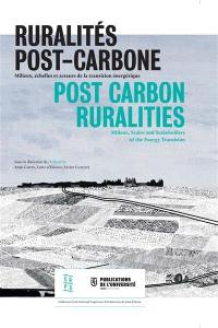 Espace rural et projet spatial. Volume 7, Ruralités post-carbone