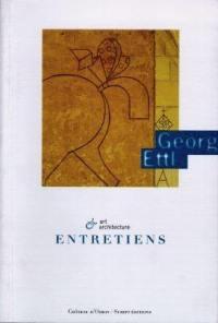 Georg Ettl : art et architecture : entretiens