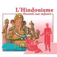L'hindouisme raconté aux enfants
