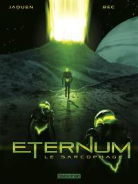Eternum. Volume 1, Le sarcophage