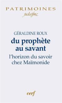 Du prophète au savant