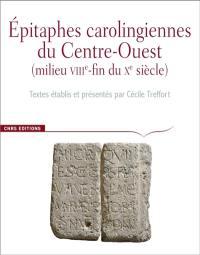 Corpus des inscriptions de la France médiévale, Epitaphes carolingiennes du Centre-Ouest
