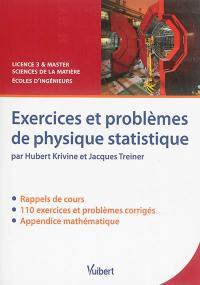 Exercices et problèmes de physique statistique