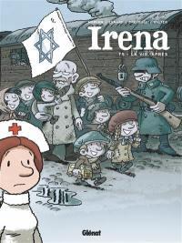 Irena. Volume 5, La vie après