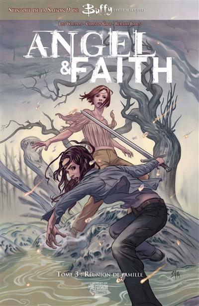 Angel & Faith. Volume 3, Réunion de famille