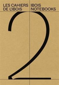 Les cahiers de l'Ibois. Volume 2,