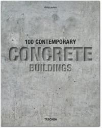 100 contemporary concrete buildings = 100 Zeitgenössische Bauten aus Beton = 100 bâtiments contemporains en béton