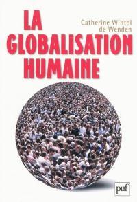 La globalisation humaine