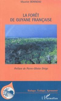 La forêt de Guyane française