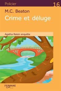 Agatha Raisin enquête, Crime et déluge