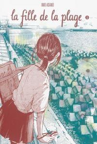 La fille de la plage. Volume 1,