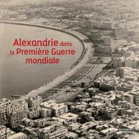 Alexandrie dans la Première Guerre mondiale