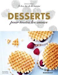 Desserts pour toutes les envies