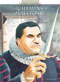 Les chemins de Malefosse. Volume 11, Le feu sur l'eau