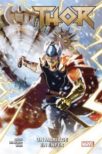 Thor. Volume 1, Un mariage en enfer