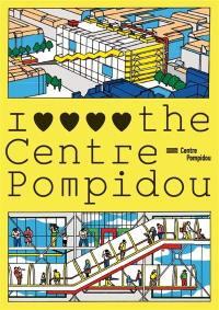 I love the Centre Pompidou