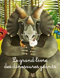 Le grand livre des dinosaures géants
