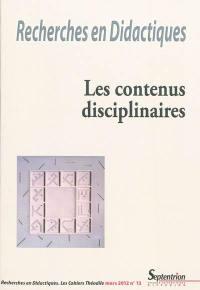 Recherches en didactiques. n° 13, Les contenus disciplinaires