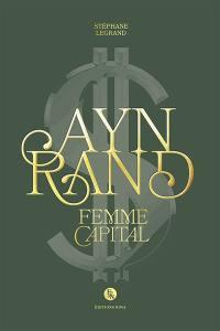 Ayn Rand, femme Capital