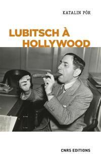 Lubitsch à Hollywood