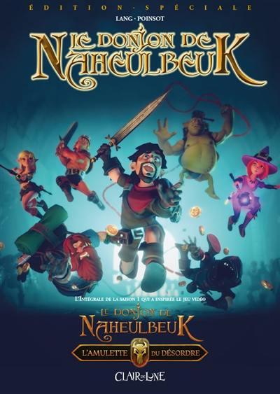 Le donjon de Naheulbeuk. L'amulette du désordre