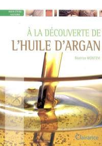 A la découverte de l'huile d'argan