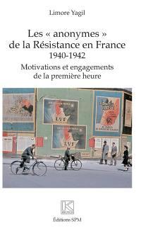 Les anonymes de la Résistance en France, 1940-1942