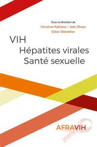 VIH, hépatites virales, santé sexuelle