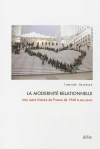 La modernité relationnelle