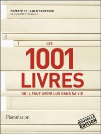 Les 1.001 livres qu'il faut avoir lus dans sa vie