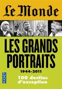 Les grands portraits, 1944-2011