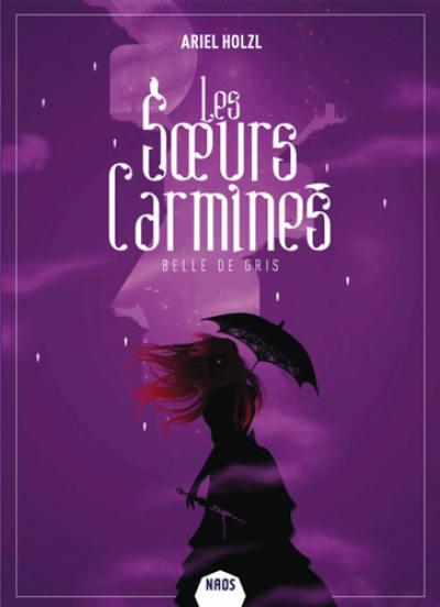 Les soeurs Carmines, Belle de gris