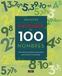 Déguster la physique en 100 nombres