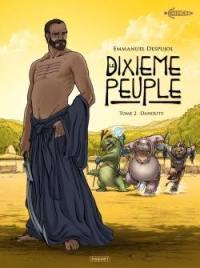 Le dixième peuple. Volume 2, Dahouty