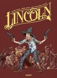 Lincoln, Tomes 1-3