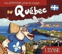 Mon premier guide de voyage au Québec