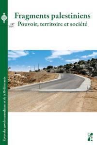 Revue des mondes musulmans et de la Méditerranée. n° 147, Fragments palestiniens