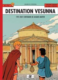 Alix, destination Vesunna