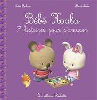 Bébé Koala, 7 histoires pour s'amuser