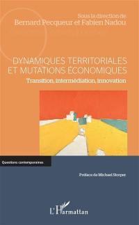 Dynamiques territoriales et mutations économiques