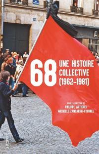 68, une histoire collective