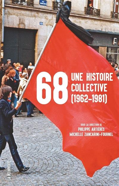 68, une histoire collective : 1962-1981