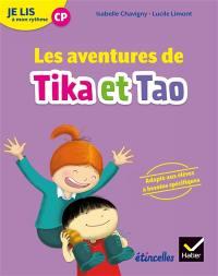 Les aventures de Tika et Tao : je lis à mon rythme CP