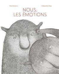 Nous, les émotions