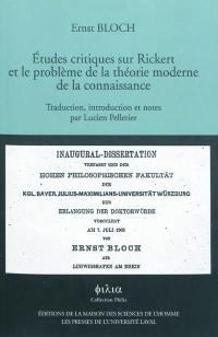 Etudes critiques sur Rickert et le problème de la théorie moderne de la connaissance