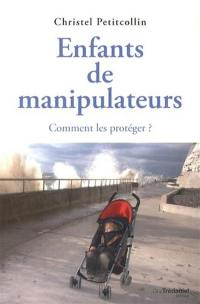 Enfants de manipulateurs