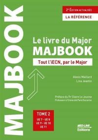 Majbook : le livre du major : tout l'iECN, par le major. Vol. 2. UE 7, UE 8, UE 9, UE 10, UE 11