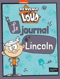 Bienvenue chez les Loud, Le journal de Lincoln