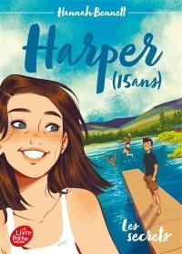 Harper (15 ans). Volume 1, Les secrets